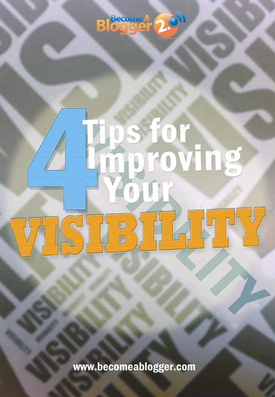 10_4 tips for Increasing Visibility
