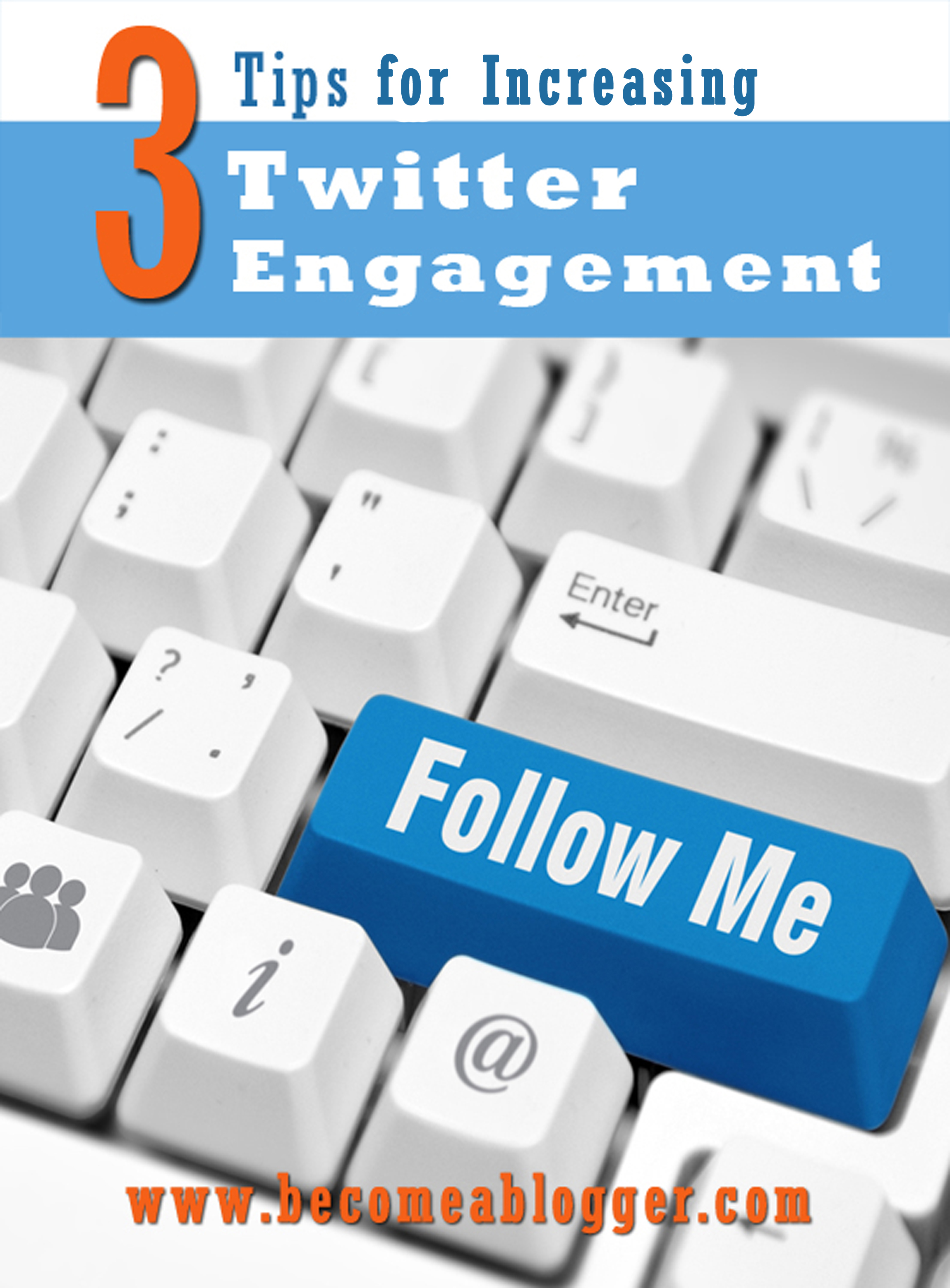 2_3 Tips for Increasing Twitter Engagement