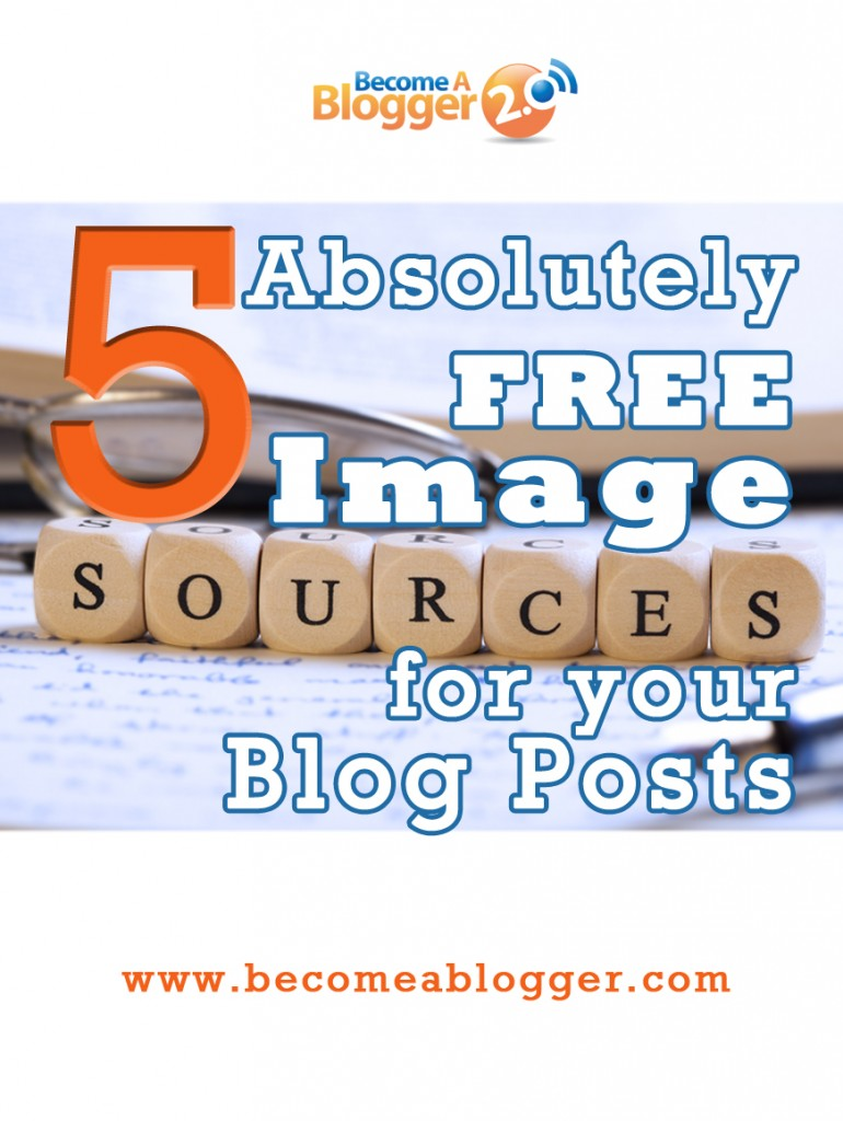 5_Absolutely FREE Image Sources for Your Blog Posts