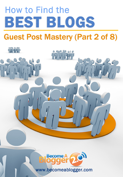 11_How to FInd the Best BLog to Guest Post On (B)
