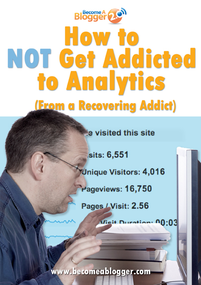 How To NOT Get Addicted To Analytics (From A Recovering