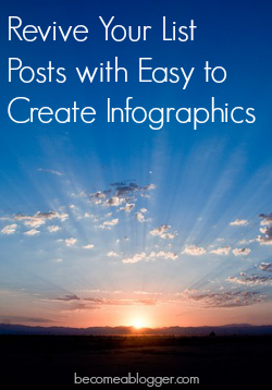 Revive Your List Posts with Easy to Create Infographics