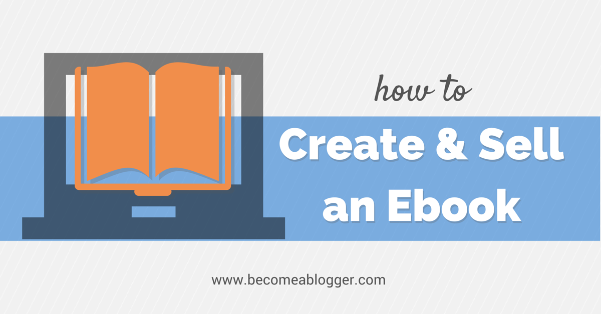 Ebook creation how to create and sell an ebook fandeluxe Images