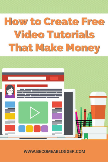How to Create Video Tutorials That Make Money
