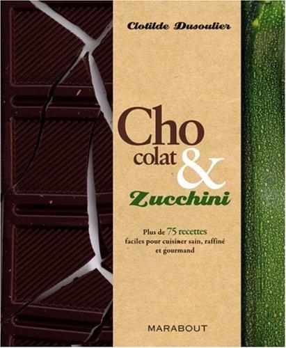 Chocolate and Zucchini (French version)