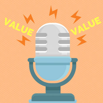 Value in Podcasting