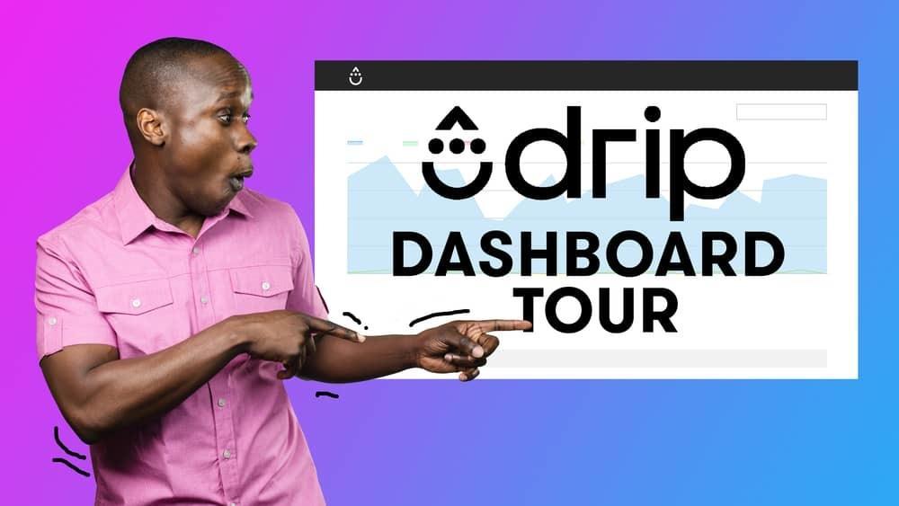 Drip Dashboard