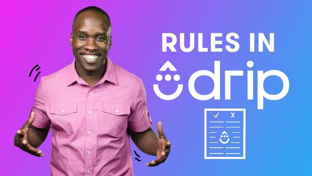 Drip Automation Rules