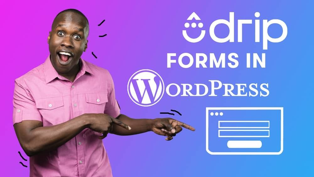 Add Drip Forms to WordPress