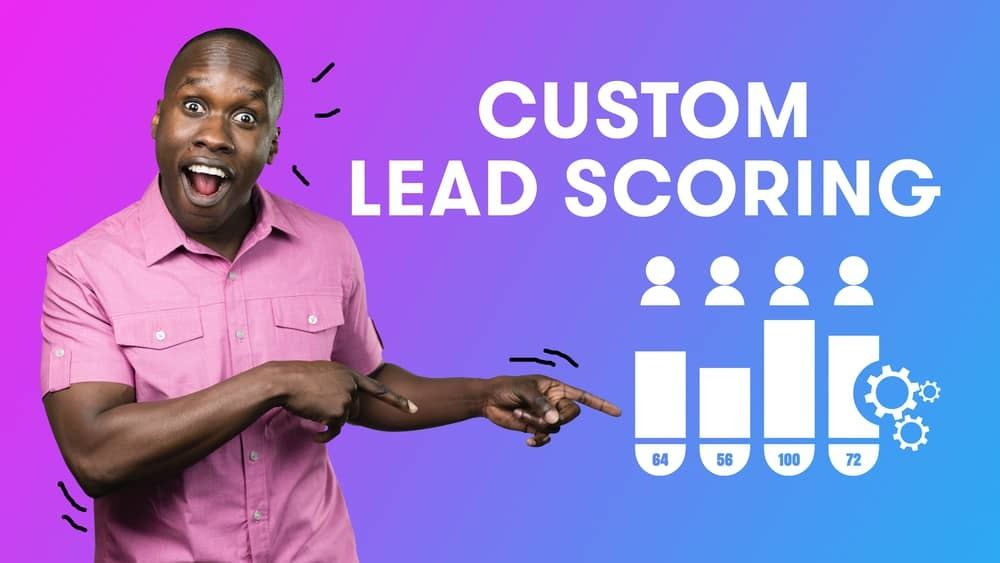 Custom Lead Scoring in Drip