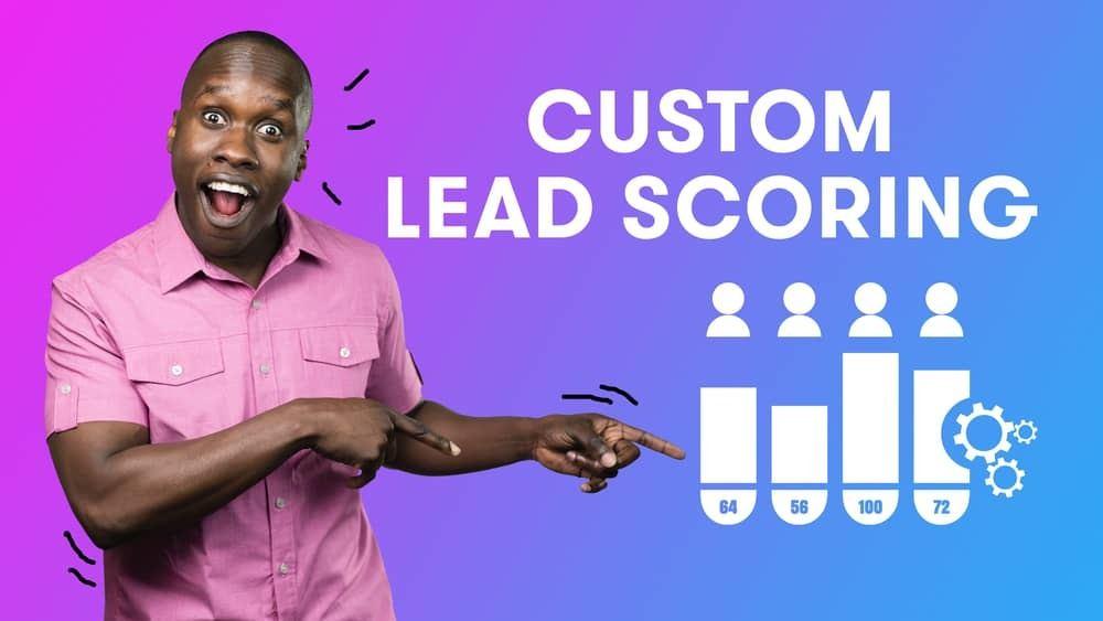 Custom Lead Scoring in Drip