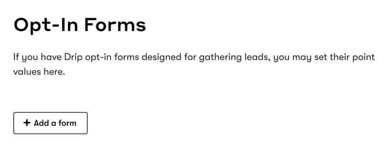 Drip Lead Scoring Opt In Forms