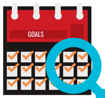 Review your goals on a regular basis to reflect on your activity in light of your goals